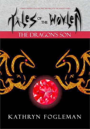 Tales of the Wovlen - The Dragons Son